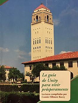 Paperback LA Guia De Unity Para Vivir Prosperamente [Spanish] Book