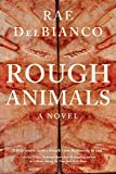 Image of Rough Animals: An American Western Thriller