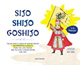 Sijo Shijo Goshjio: The Beloved Classics of Korean Poetry on Patriotic Loyalty from the Late Goryeo and the Early Joseon Period (1316 1463) (Sijo Shijo Goshijo)