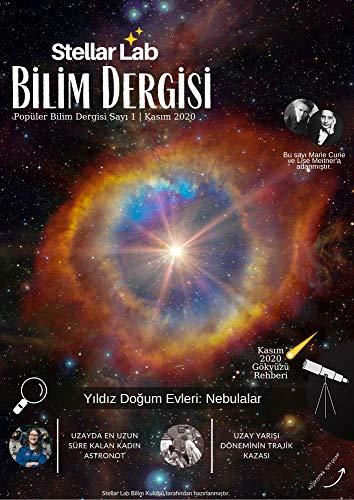 Stellar Lab Bilim Kulübü Bilim Dergisi: Kasım, 2020 (Sayı) (English Edition)