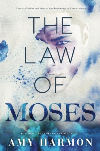 The Law of Moses by Amy Harmon...