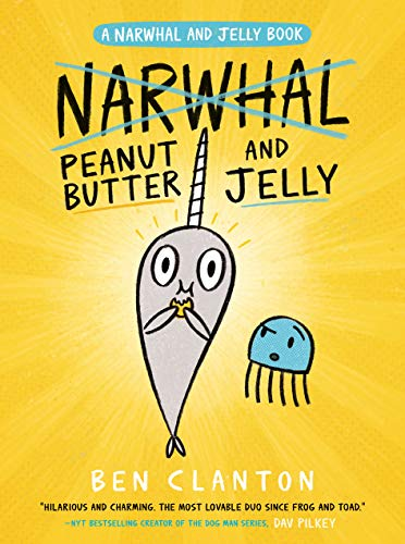 Image of Peanut Butter and Jelly (A Narwhal and Jelly Book #3)