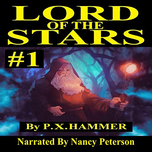 Lord of the Stars     Book 1              De :                                                                                                                                 P. X. Hammer                               Lu par :                                                                                                                                 Nancy Peterson                      Durée : 2 h et 51 min     Pas de notations     Global 0,0
