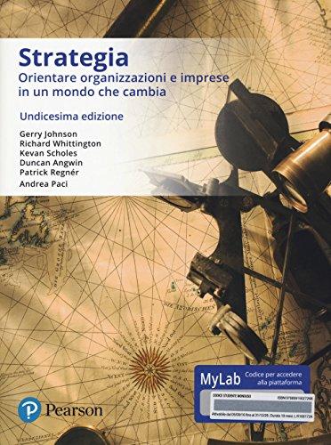 Strategia aziendale. Ediz. mylab. Con eText. Con aggiornamento online