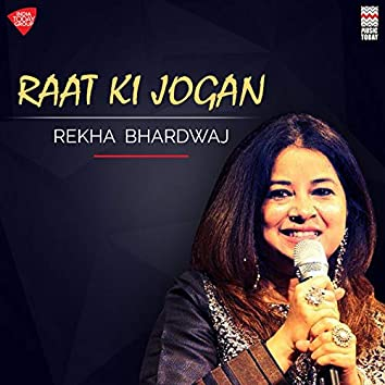 Raat Ki Jogan - Single