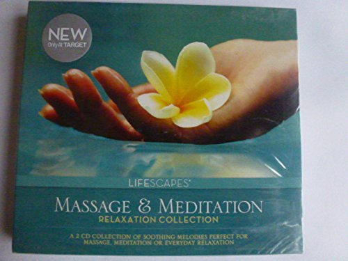 Massage & Meditation : Relaxation Collection (Lifescapes)