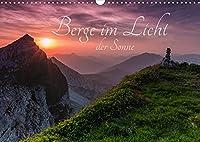 Berge im Licht der Sonne (Wandkalender 2022 DIN A3 quer): Erleben Sie mit mir magische Momente und lassen Sie sich vom Licht der auf- und untergehenden Sonne verzaubern (Monatskalender, 14 Seiten )