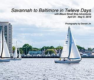 Savannah to Baltimore in Twelve Days