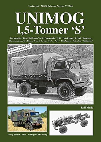 TANKOGRAD 5066 Unimog 1,5-Tonner 'S' Der legendäre 'Eins-Fünf-Tonner' in der Bundeswehr Teil 1 - Entwicklung / Technik / Rundgang