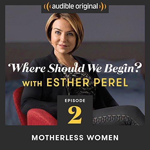 Ep. 2: Motherless Women cover art