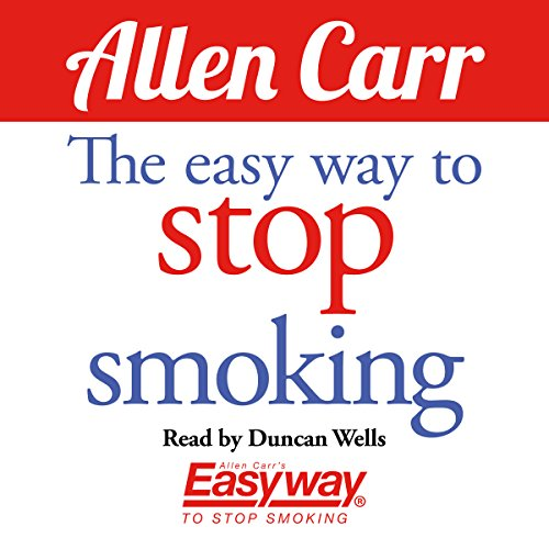 The Easy Way to Stop Smoking Audiobook By Allen Carr cover art