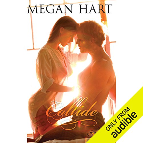 Collide                   By:                                                                                                                                 Megan Hart                               Narrated by:                                                                                                                                 Lily Bask                      Length: 10 hrs and 48 mins     350 ratings     Overall 3.8