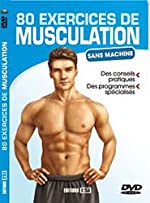 80 exercices de musculation sans machine (1DVD) de Sandrine Coucke-Haddad