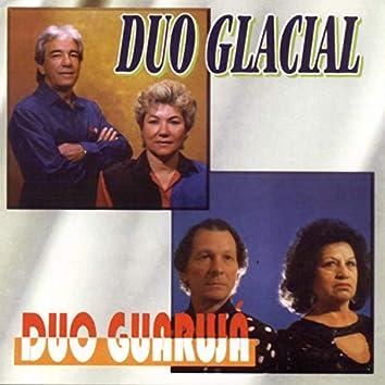 Duo Glacial e Duo Guarujá