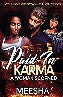 Paid in Karma: A Woman Scorned