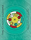 The 13 Moon Calendar: July 26, 2020 - July 24, 2021