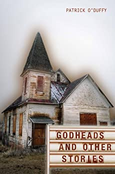 Godheads and Other Stories by [Patrick O'Duffy]