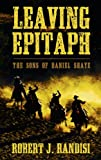 Leaving Epitaph (Sons of Daniel Shaye: Thorndike Large Print Western)