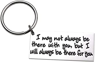 LParkin I May Not Always Be There with You But I Will Always Be There for You Stainless Steel Long Distance Relationship Keychain Boyfriend Gift Going Away Gift BFF Gift for Dad Daddy