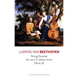 String Quartet No. 14 in C-sharp minor Opus 131 by Ludwig van Beethoven (English Edition)
