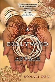 A Bollywood Affair by [Sonali Dev]