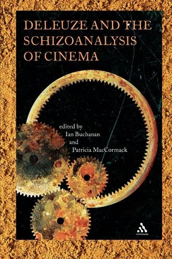 シャープ首相中でDeleuze And The Schizoanalysis Of Cinema (Schizoanalytic Applications)