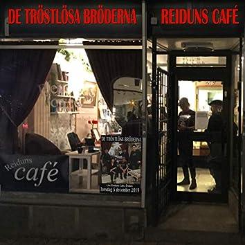 Reiduns Café (Live)