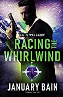 Racing the Whirlwind (The Tetrad Group)
