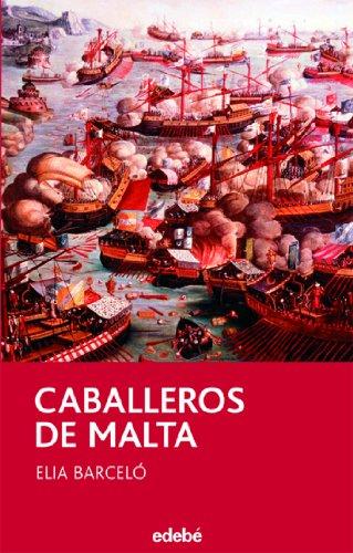 Caballeros de Malta de Elia Barceló