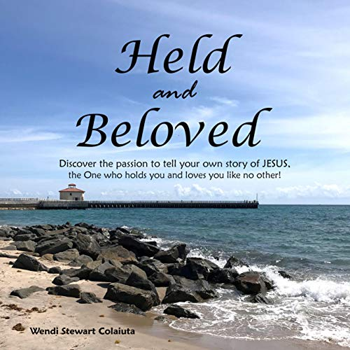 Held and Beloved Audiobook By Wendi Stewart Colaiuta cover art