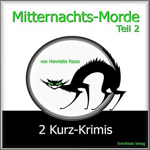 3 Kurz-Krimis - Mitternachts-Morde 1 Titelbild
