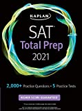 SAT Total Prep 2021: 5 Practice Tests + Proven Strategies + Online + Video (Kaplan Test Prep)