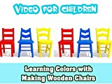 Video For Children- Learning Colors with Making Wooden Chairs