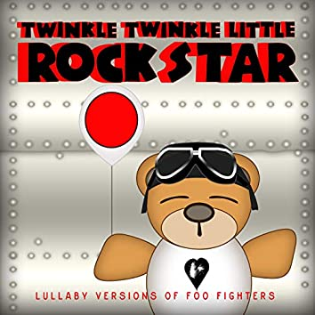 Lullaby Versions of Foo Fighters