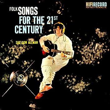 Folk Songs for the 21st Century