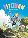 Titouan - Tome 01 - La vie est belle