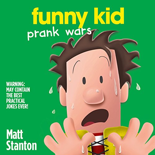 Prank Wars     Funny Kid, Book 3              By:                                                                                                                                 Matt Stanton                               Narrated by:                                                                                                                                 Paul Panting                      Length: 2 hrs and 37 mins     2 ratings     Overall 5.0