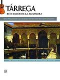 Tárrega: Recuerdos de la Alhambra: An Alfred Classical Late Intermediate Guitar Masterworks Edition (Guitar) (Classical Guitar Masterworks) (English Edition)