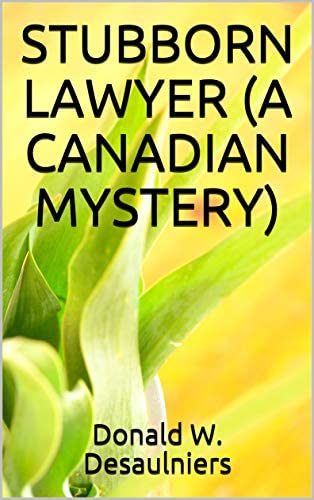 STUBBORN LAWYER A CANADIAN MYSTERY product image