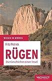 Rügen: Die Geschichte einer Insel (Wissen im Norden)