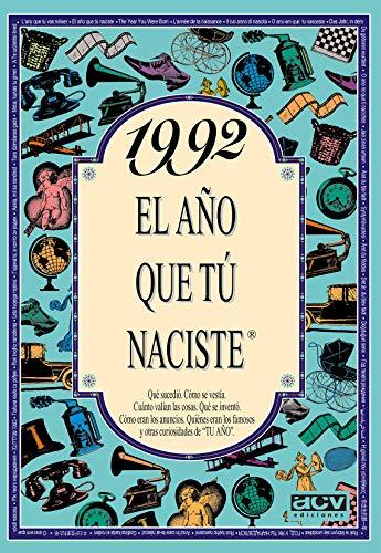 1992 EL AÑO QUE TU NACISTE (El año que tú naciste)