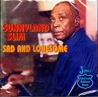 Sad & Lonesome