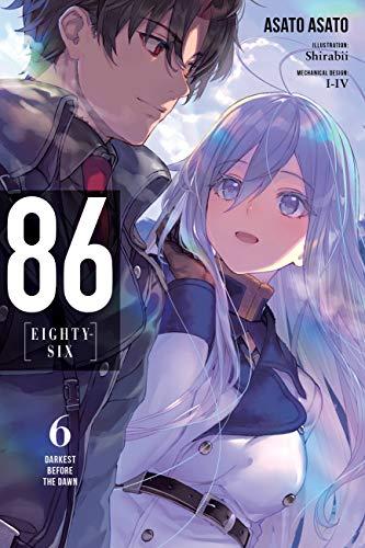 86--EIGHTY-SIX, Vol. 6 (light novel): Darkest Before the Dawn (86--EIGHTY-SIX (light novel))