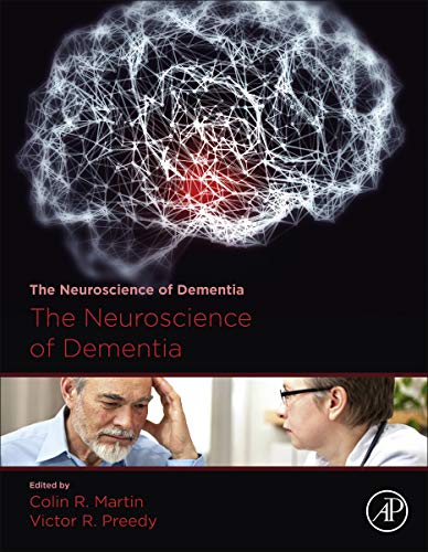 The Neuroscience of Dementia (English Edition)