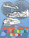 Supercars Colouring Book: Luxury Supercars Amazing Collectio