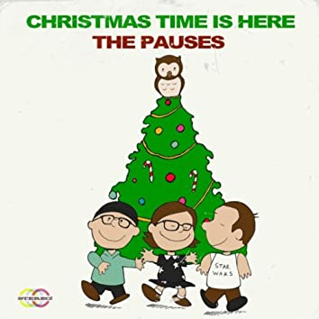 Christmas Time Is Here