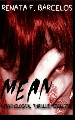 Book: MEAN - A psychological thriller novelette by Renata F. Barcelos
