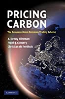 Pricing Carbon: The European Union Emissions Trading Scheme