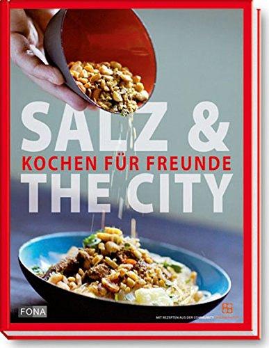 Salz & the City: Kochen für Freunde (Standard)