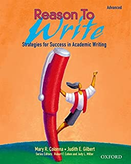 Reason to Write Advanced: Strategies for Success in Academic Writing